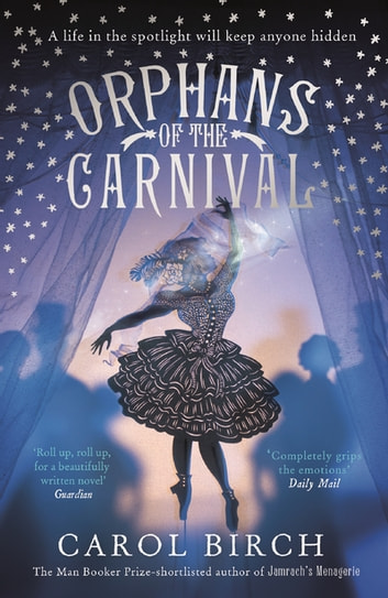 Orphans of the Carnival ebook by Carol Birch
