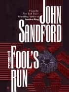 The Fool's Run ebook by John Sandford
