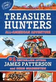 Treasure Hunters: All-American Adventure 電子書 by James Patterson, Chris Grabenstein, Juliana Neufeld