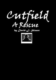A Rescue ebook by David J. Skinner