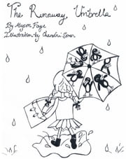 The Runaway Umbrella - A Children's Story ages 7-11 ebook by Alyson Faye