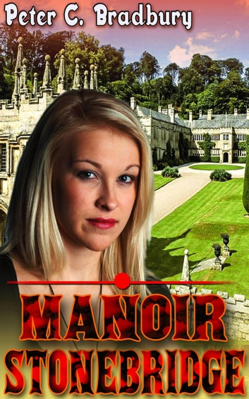 Manoir Stonebridge ebook by Peter C. Bradbury
