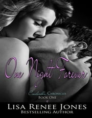 One Night Forever (The Cinderella Chronicles) ebook by Lisa Renee Jones