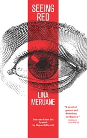 Seeing Red ebook by Lina Meruane, Megan McDowell