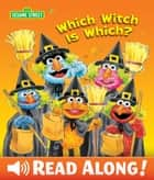 Which Witch is Which? (Sesame Street Series) ebook by Michaela Muntean, Tom Brannon