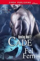 Cade ebook by Fel Fern
