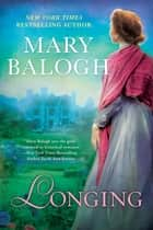 Longing ebook by Mary Balogh