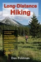 Long-Distance Hiking ebook by Dan Feldman