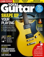 Total Guitar - Issue# 289 - Future Publishing Limited magazine