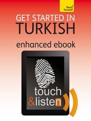 Get Started in Beginner's Turkish: Teach Yourself - Audio eBook ebook by Asuman Çelen Pollard