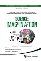 Science: Image in Action ebook by Bertrand Zavidovique, Giosue' Lo Bosco