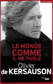 Le monde comme il me parle ebook by Kobo.Web.Store.Products.Fields.ContributorFieldViewModel