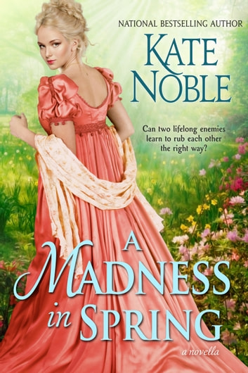 A Madness in Spring ebook by Kate Noble