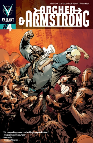 Archer & Armstrong (2012) Issue 4 ebook by Fred Van Lente,Clayton Henry,Pere Perez,Matt Milla