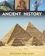 Questions and Answers about: Ancient History ebook by Arcturus Publishing