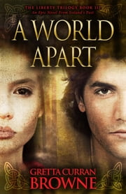 A World Apart ebook by Gretta Curran Browne