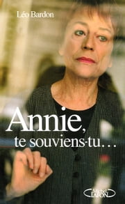 Annie, te souviens-tu... ebook by Léo Bardon