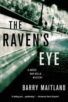 The Raven's Eye - A Brock and Kolla Mystery ebook by Barry Maitland