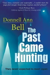 The Past Came Hunting ebook by Donnell Bell