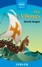 The Vikings ebook by David Angus