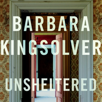 Unsheltered audiobook by Barbara Kingsolver