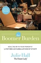 Boomer Burden ebook by Julie Hall