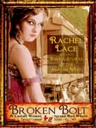 Broken Bolt ebook by Rachel Lace