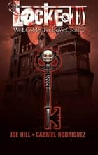 Locke and Key Vol. 1: Welcome to Lovecraft 電子書 by Joe Hill,  Gabriel Rodriguez