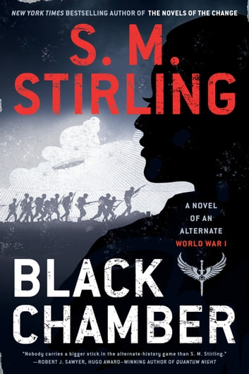 Black Chamber eBook by S. M. Stirling