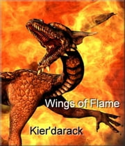 Wings of Flame (Kier'darack) ebook by Gavin Coleman