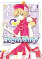 Angel Diary, Vol. 1 eBook by Kara, YunHee Lee