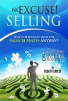 No Excuse! Selling ebook by Robert Kennedy