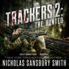 Trackers 2: The Hunted audiobook by Nicholas Sansbury Smith