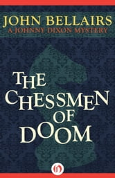 The Chessmen of Doom ebook by John Bellairs