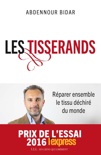Les tisserands ebook by Abdennour Bidar