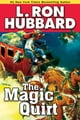 Magic Quirt, The ebook by L. Ron Hubbard
