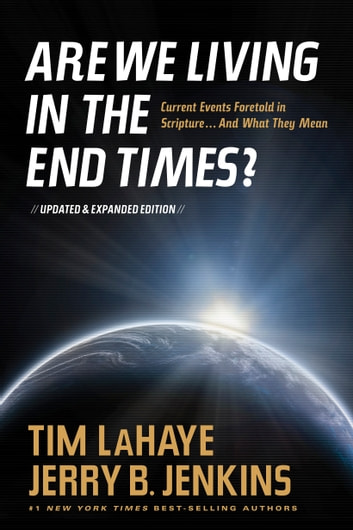 Are We Living in the End Times? ebook by Tim LaHaye,Jerry B. Jenkins