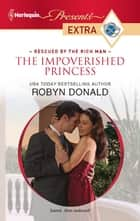 The Impoverished Princess ebook by Robyn Donald