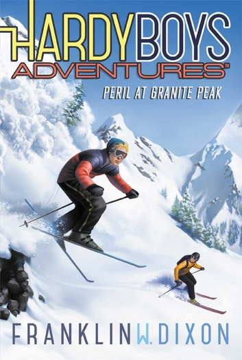 Peril at Granite Peak ebook by Franklin W. Dixon