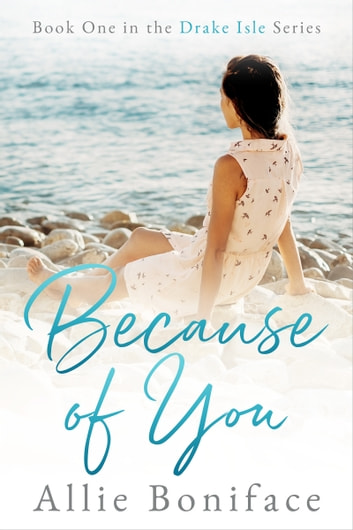 Because of You ebook by Allie Boniface
