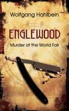 Englewood ebook by Collin McMahon, Wolfgang Hohlbein