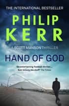 Hand Of God ebook by Philip Kerr