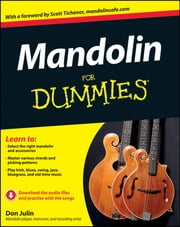 Mandolin For Dummies ebook by Don Julin,Scott Tichenor