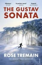 The Gustav Sonata ebook by Rose Tremain