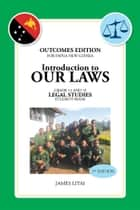 Introduction to Our Laws ebook by James Litai