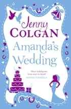 Amanda's Wedding ebook by Jenny Colgan