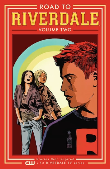 Road to Riverdale Vol. 2 ebook by Mark Waid,Chip Zdarsky,Marguerite Bennett