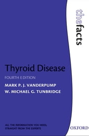 Thyroid Disease ebook by Mark Vanderpump,Michael Tunbridge