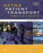 ASTNA Patient Transport ebook by ASTNA,Renee S. Holleran