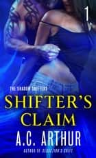 Shifter's Claim Part I - A Paranormal Shapeshifter Werejaguar Romance ebook by